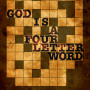God-Is-A-Four-Letter-Word